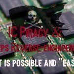 Is it Possible to Reverse Engineering a Microchip? Yes… Analog IP Piracy