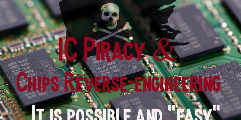 ip piracy reverse engineering chip2